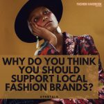 Do you support local fashion?